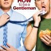 "Poster zur TV-Serie ""How to be a Gentleman"""