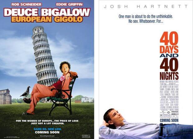 """""""Deuce Bigalow: European Gigolo"""" und """"40 Tage und 40 Nächte"""""""