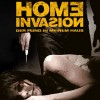 Home Invasion (Upgraded)